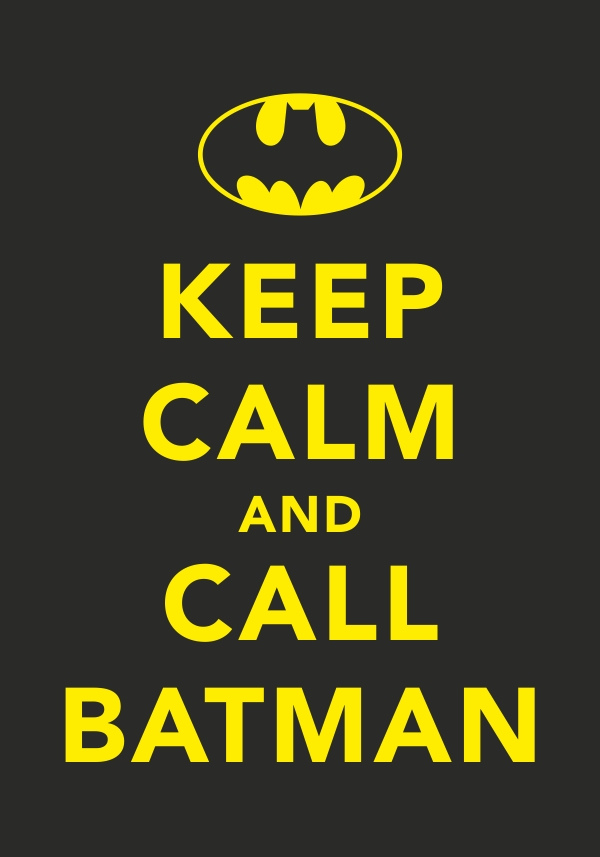 keepcalmandcallbatman